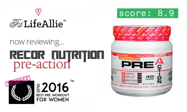 Recor Pre Action Review: Taste, Performance, Formula. Check.