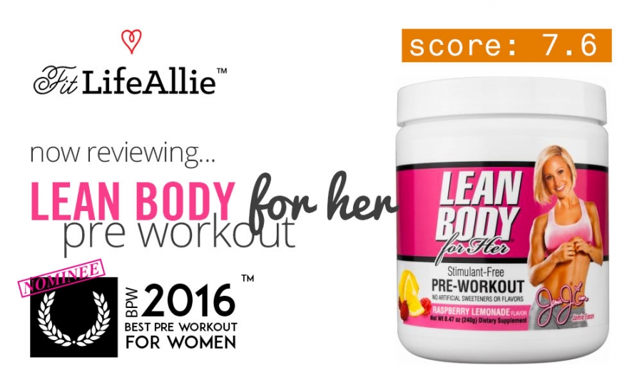 Jamie Eason Lean Body For Her Pre Workout Review Yuck