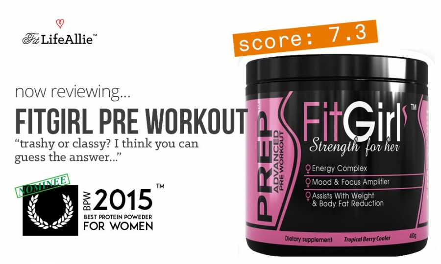 FitGirl Prep Pre Workout Review: This Stuff is Horrid.