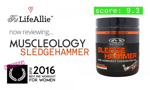 Review: Muscleology Sledgehammer Pre Workout Hits Hard.