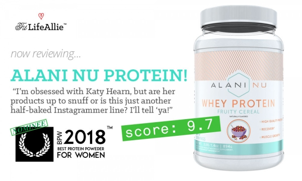 My Alani Nu Protein Review- Katy Hearn's Stuff is for REAL..