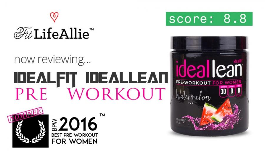 Idealfit Ideallean Pre Workout Review Good While It Lasts