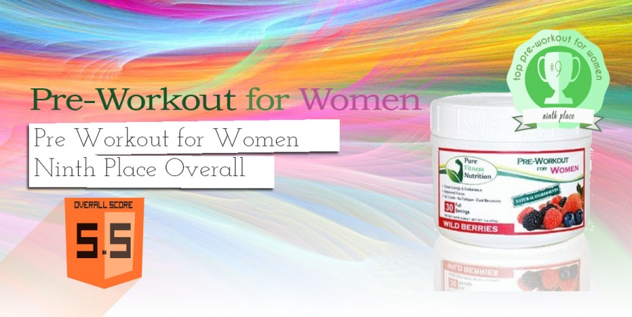 Pure Fitness Nutrition Pre Workout for Women Review