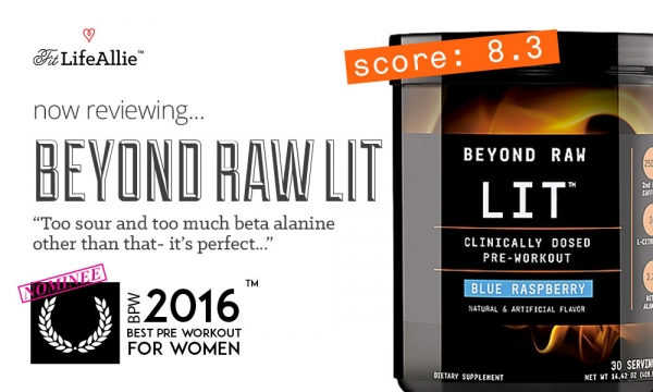 REVIEW: Beyond Raw LIT Pre Workout: Good Enough for $40?