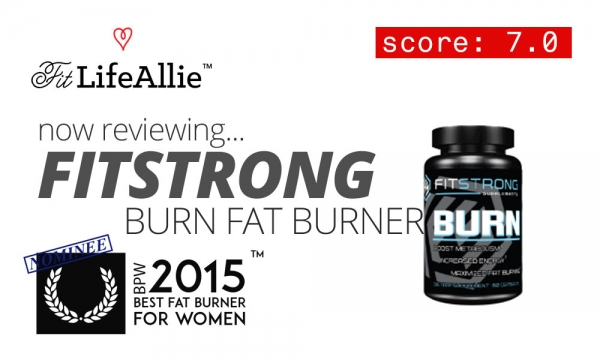 Fitstrong Burn Supplement Review: Dangerous AND Ineffective.